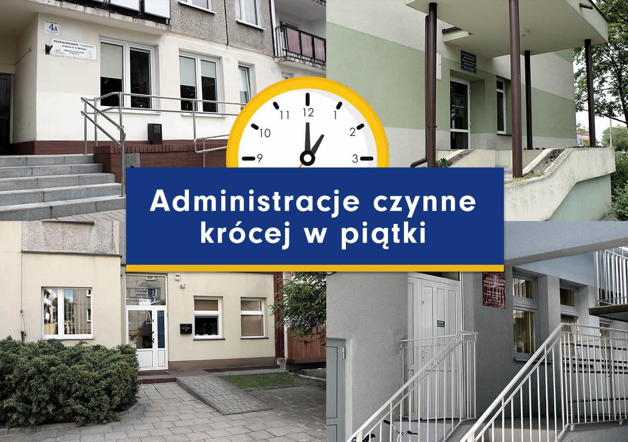 Administracje krócej czynne w piątki