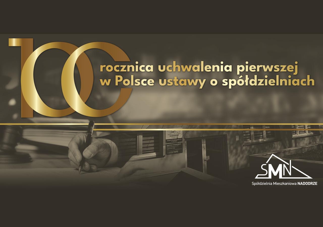 Setna rocznica uchwalenia pierwszej wPolsce ustawy o spółdzielniach